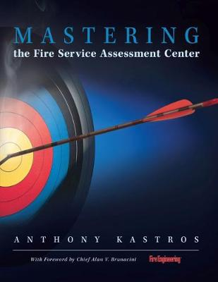 Mastering the Fire Service Assessment Center (Hardback)