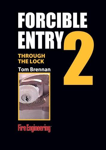 Through the Lock: Cylinders and Key Tools - Forcible Entry DVD (DVD video)