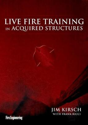 Live Fire Training in Acquired Structures (DVD video)