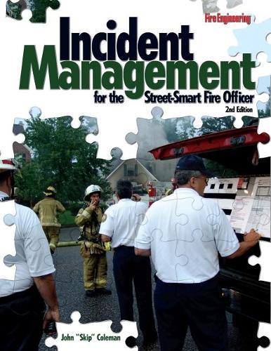 Incident Management for the Street-Smart Fire Officer (Hardback)