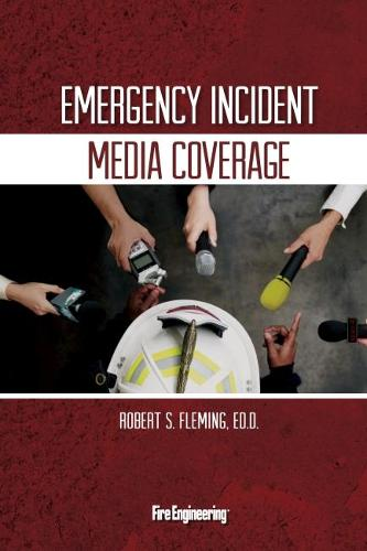 Emergency Incident Media Coverage (Hardback)