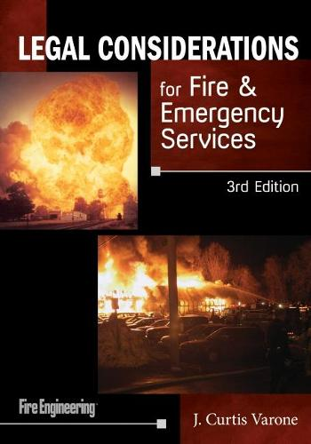 Legal Considerations for Fire & Emergency Services (Paperback)
