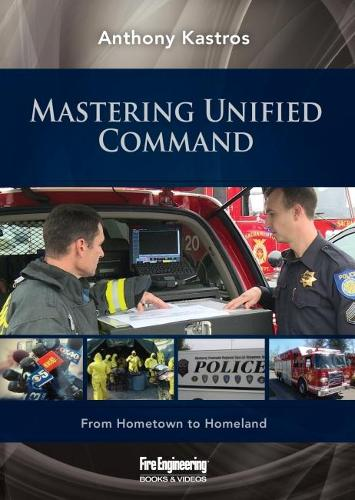 Mastering Unified Command: From Hometown to Homeland (DVD video)