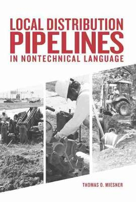 Local Distribution Pipelines in Nontechnical Language (Hardback)