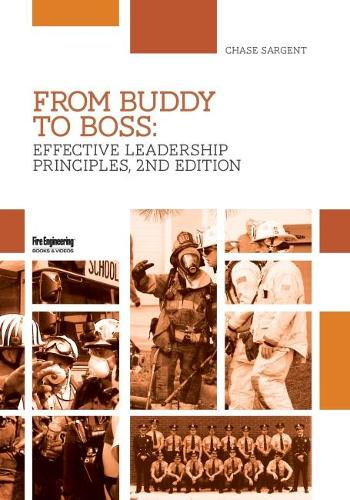 From Buddy to Boss: Effective Fire Service Leadership (Paperback)