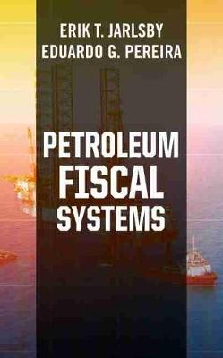 Petroleum Fiscal Systems (Hardback)