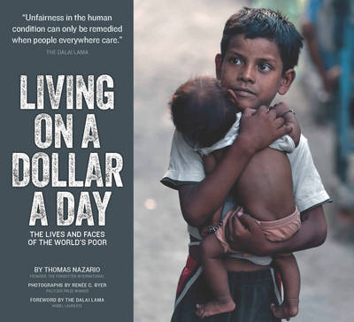 Living on a Dollar a Day: The Lives and Faces of the World's Poor (Hardback)