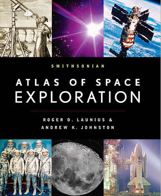 Smithsonian Atlas of Space Exploration (Hardback)