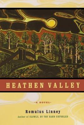 Heathen Valley: A Novel (Paperback)