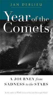 Year of the Comets: A Journey from Sadness to the Stars (Hardback)