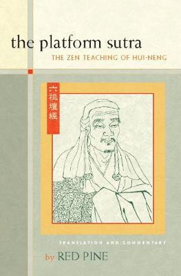 The Platform Sutra: The Zen Teaching of Hui-neng (Hardback)