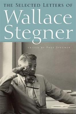 The Selected Letters of Wallace Stegner (Hardback)