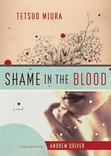 Shame in the Blood: A Novel (Hardback)