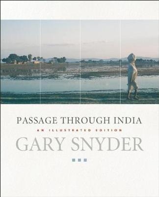 Passage Through India: An Expanded and Illustrated Edition (Paperback)