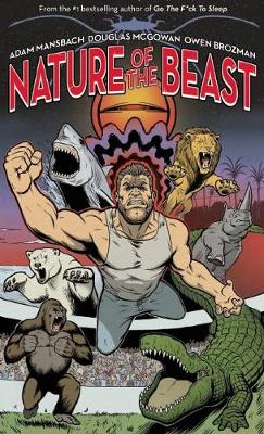 Nature of the Beast: A Graphic Novel (Paperback)