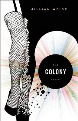 The Colony (Paperback)