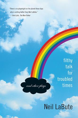 Filthy Talk for Troubled Times: And Other Plays (Paperback)