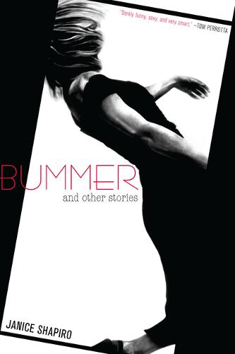 Bummer: And Other Stories (Paperback)