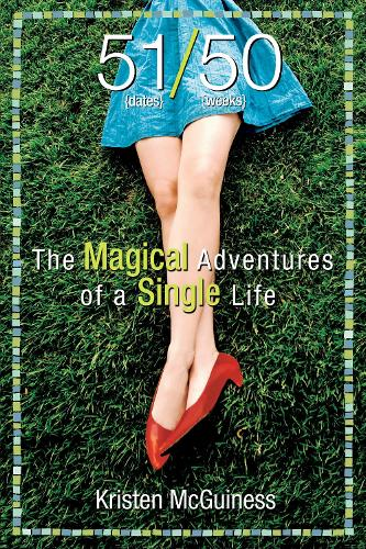 51/50: The Magical Adventures of a Single Life (Paperback)
