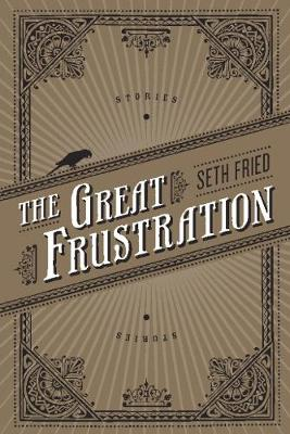 The Great Frustration: Stories (Paperback)
