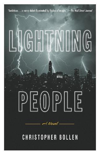 Lightning People: A Novel (Hardback)