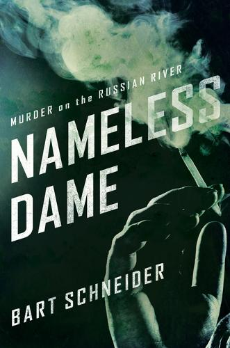 Nameless Dame: Murder on the Russian River (Paperback)