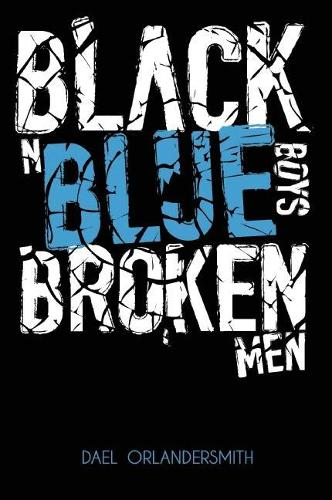 Black n Blue Boys/Broken Men (Paperback)