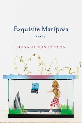 Exquisite Mariposa: A Novel (Paperback)