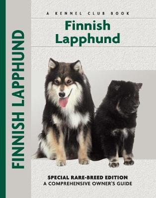 Finnish Lapphund: Special Rare-Breed Edition : A Comprehensive Owner's Guide - Comprehensive Owner's Guide (Hardback)