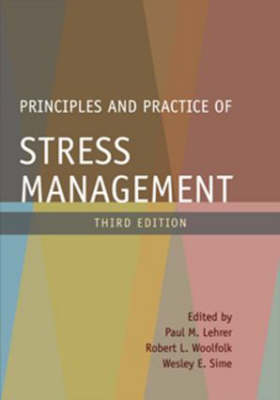 Principles and Practice of Stress Management, Third Edition (Hardback)