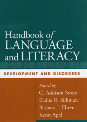 Handbook of Language and Literacy: Development and Disorders (Hardback)
