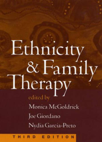 Ethnicity and Family Therapy, Third Edition (Hardback)