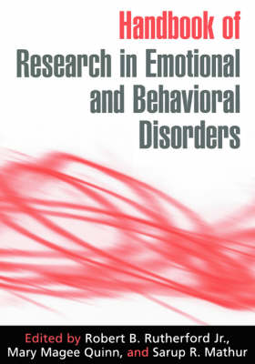 Handbook of Research in Emotional and Behavioral Disorders (Hardback)