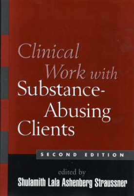 Clinical Work with Substance-Abusing Clients (Hardback)