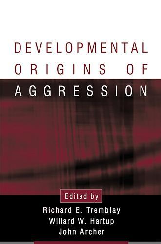 Developmental Origins of Aggression (Hardback)