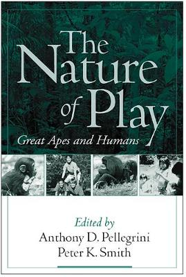 The Nature of Play: Great Apes and Humans (Hardback)