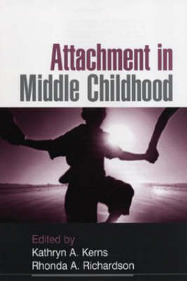 Attachment in Middle Childhood (Hardback)