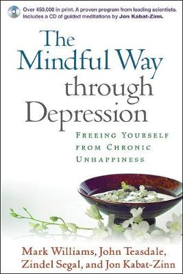The Mindful Way through Depression: Freeing Yourself from Chronic Unhappiness (Paperback)