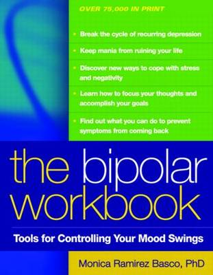 The Bipolar Workbook: Tools for Controlling Your Mood Swings (Paperback)
