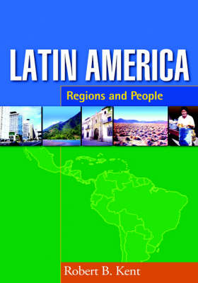 Latin America: Regions and People - Texts in Regional Geography (Hardback)