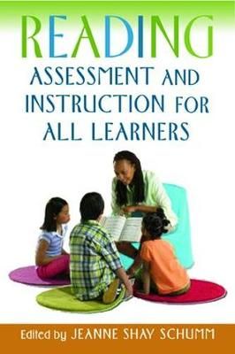 Reading Assessment and Instruction for All Learners - Solving Problems in the Teaching of Literacy (Paperback)