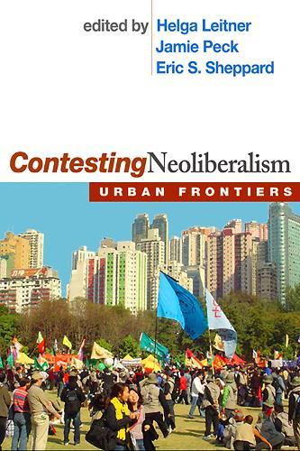 Contesting Neoliberalism: Urban Frontiers (Paperback)
