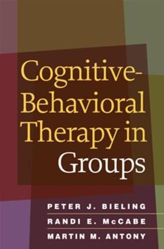 Cognitive-Behavioral Therapy in Groups (Hardback)
