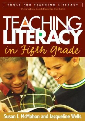 Teaching Literacy in Fifth Grade - Tools for Teaching Literacy (Paperback)