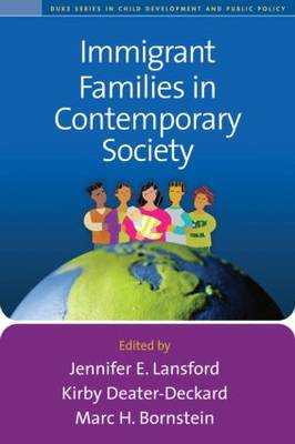 Immigrant Families in Contemporary Society - Duke Series in Child Development and Public Policy (Hardback)