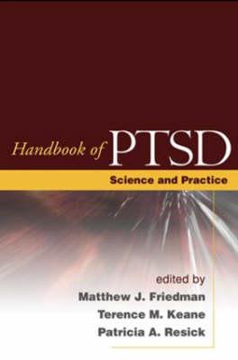 Handbook of PTSD: Science and Practice (Hardback)