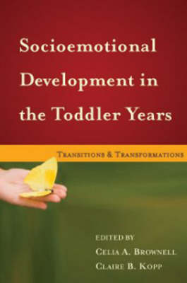Socioemotional Development in the Toddler Years: Transitions and Transformations (Hardback)