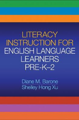 Literacy Instruction for English Language Learners Pre-K-2 - Solving Problems in the Teaching of Literacy (Paperback)