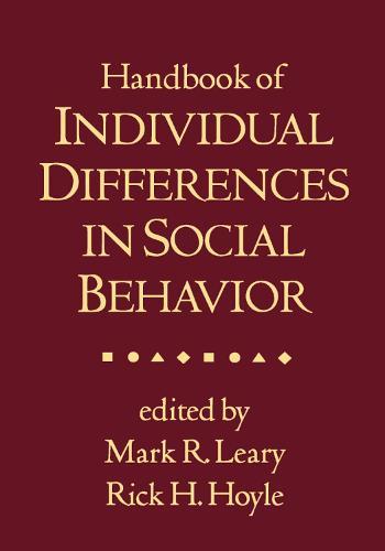 Handbook of Individual Differences in Social Behavior (Hardback)