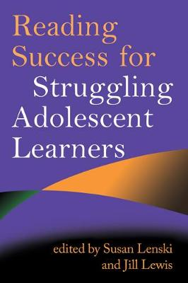 Reading Success for Struggling Adolescent Learners - Solving Problems in the Teaching of Literacy (Paperback)